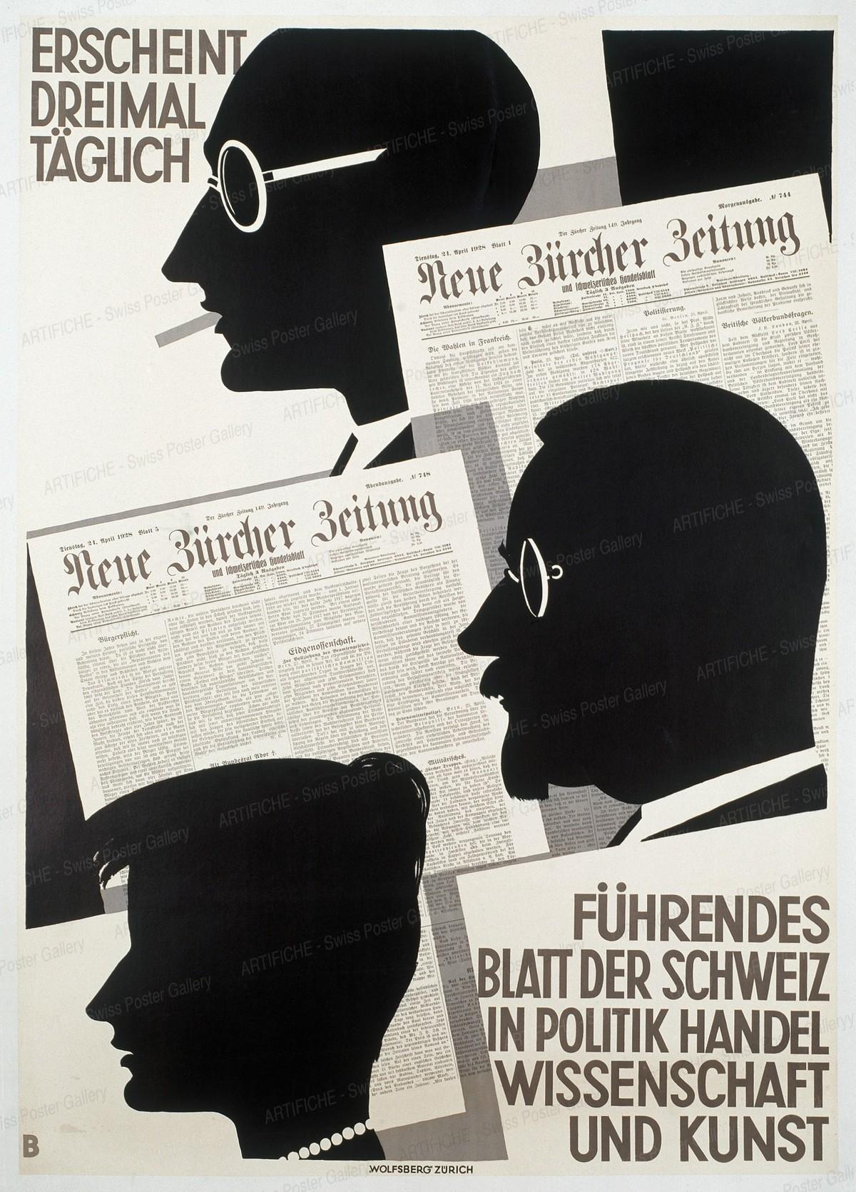 NEUE ZÜRCHER ZEITUNG – Erscheint dreimal täglich – – Führendes Blatt der Schweiz in Politik Handel Wissenschaft und Kunst, Otto Baumberger