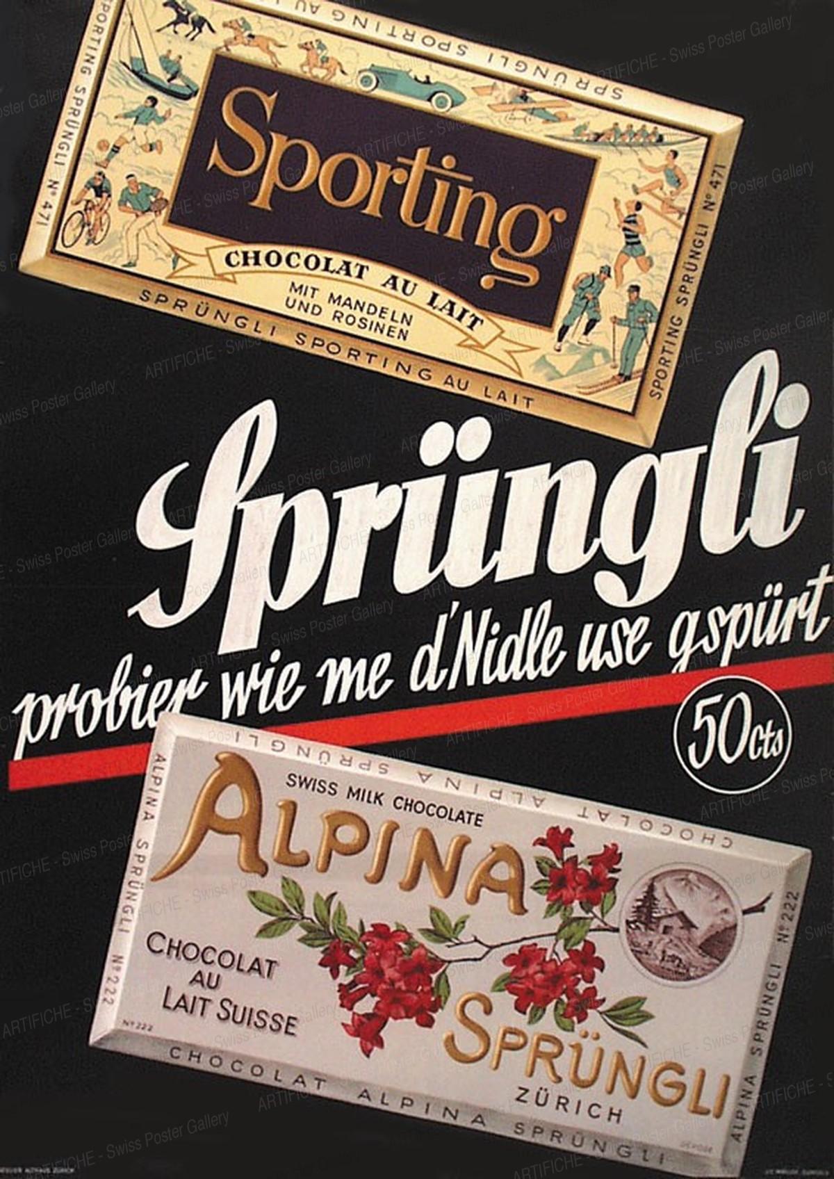 Sprüngli – Sporting – Alpina – Probier wie me d'Nidle use gspürt, Althaus, Paul O., Atelier