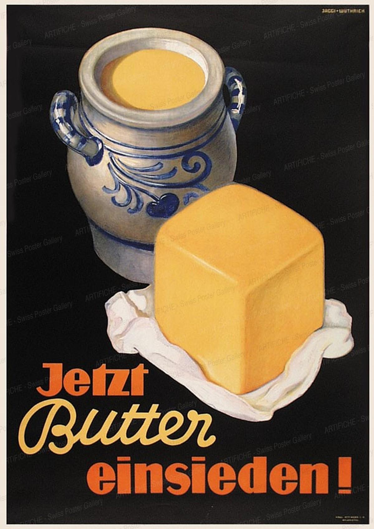 Jetzt Butter einsieden !, Jäggi + Wüthrich