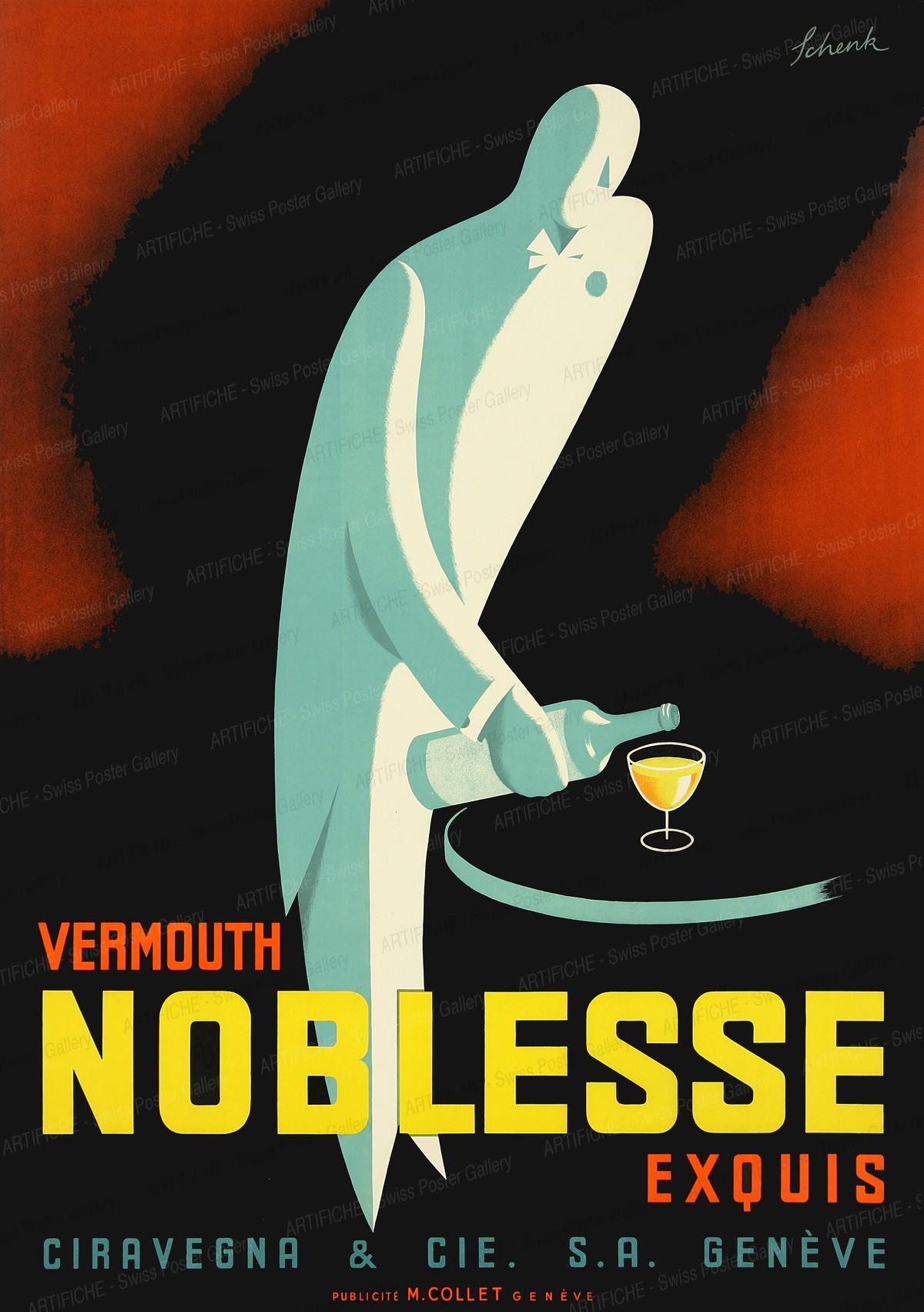 Vermouth Noblesse, Schenk