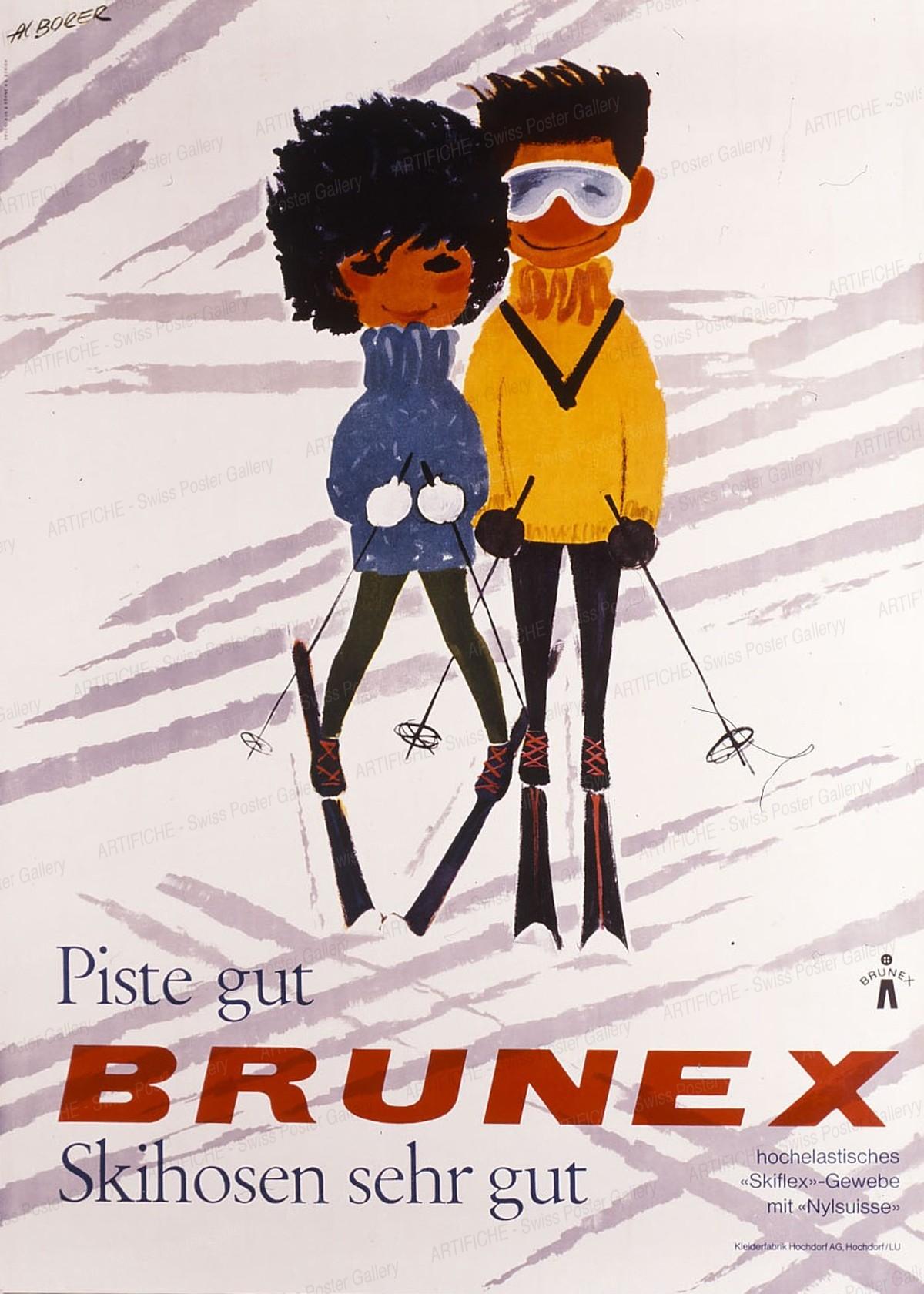 BRUNEX – Piste gut – Skihosen sehr gut, Albert Borer