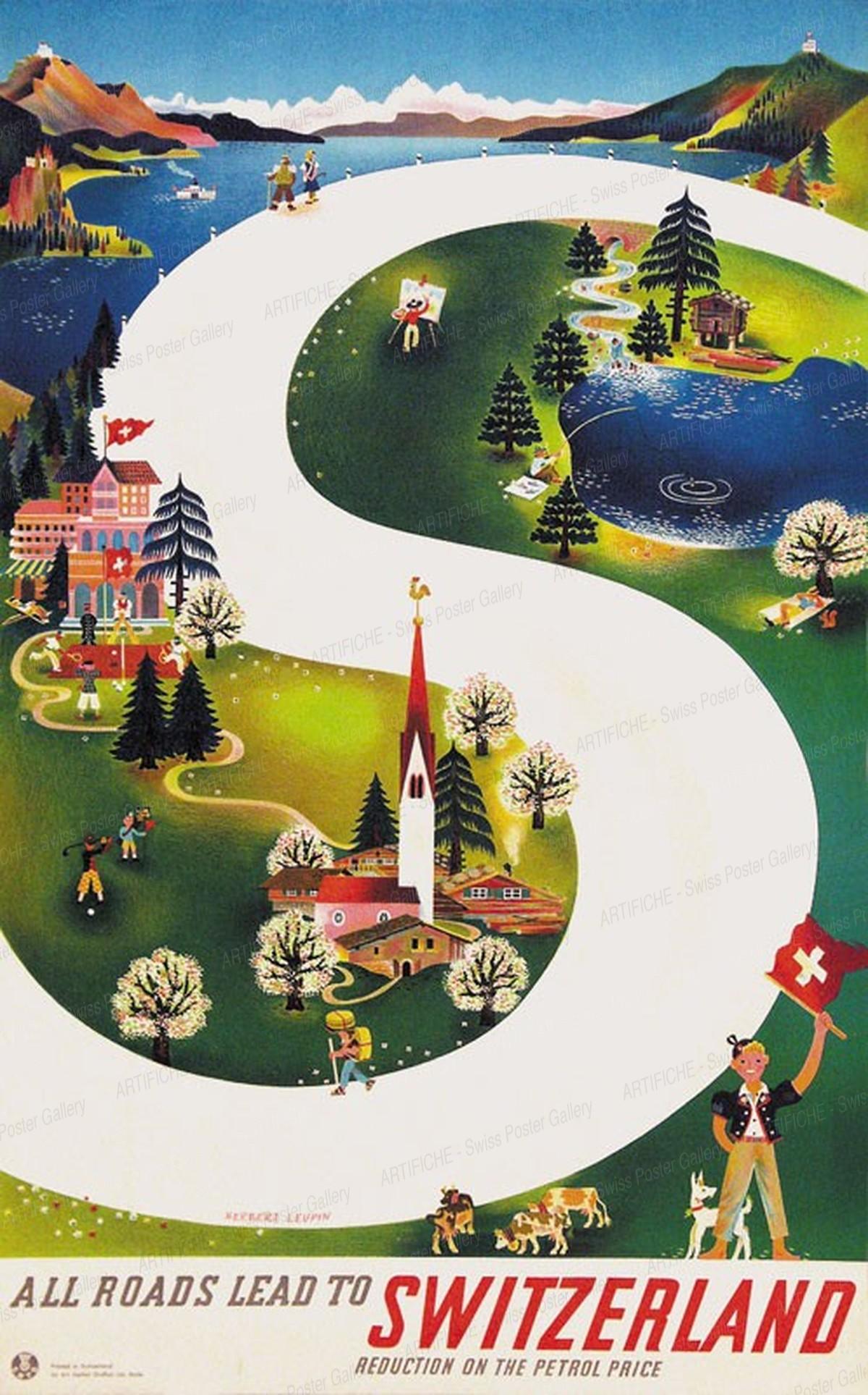 All roads lead to SWITZERLAND, Herbert Leupin