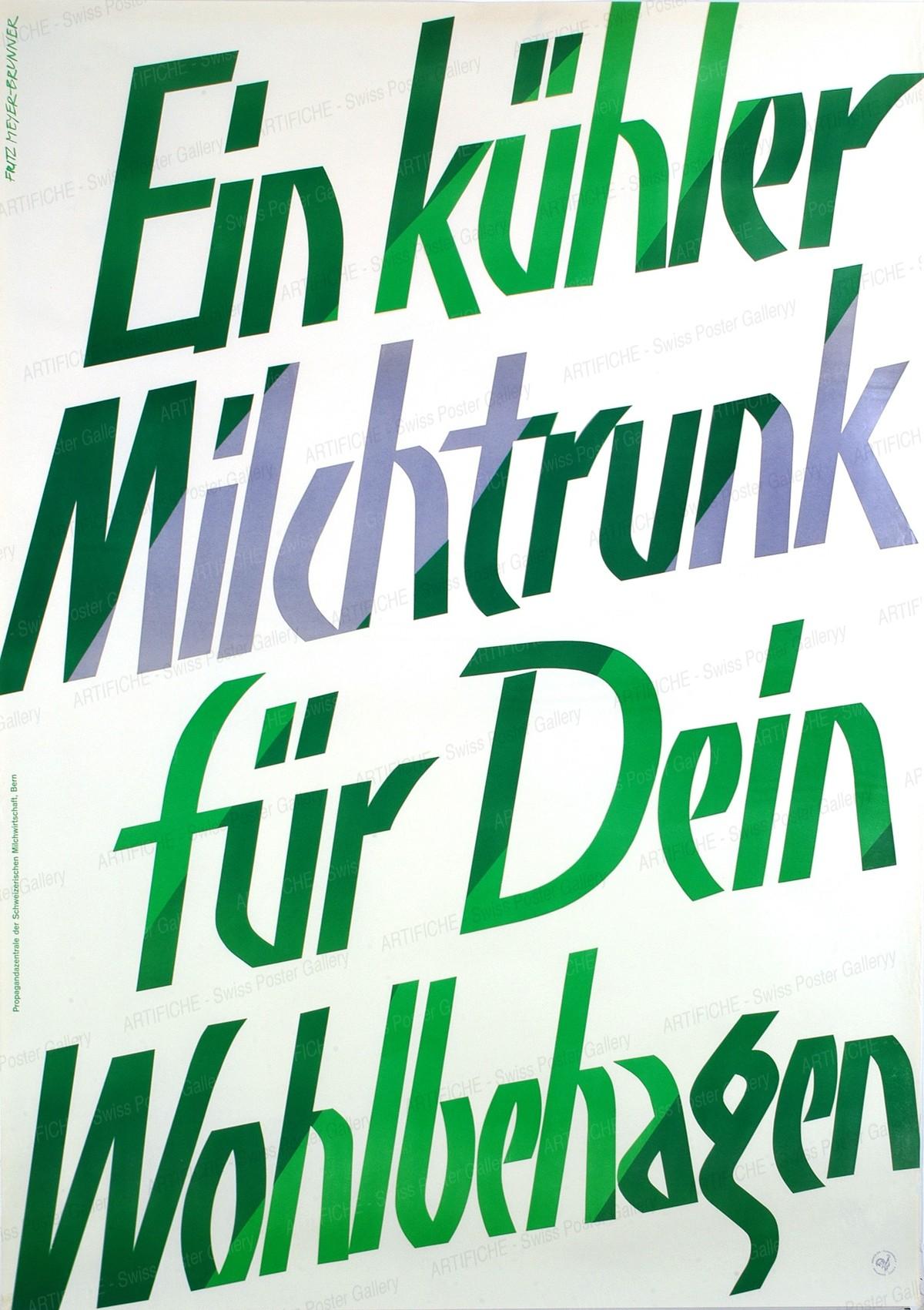Ein kühler Milchtrunk für Dein Wohlbehagen, Fritz Meyer-Brunner