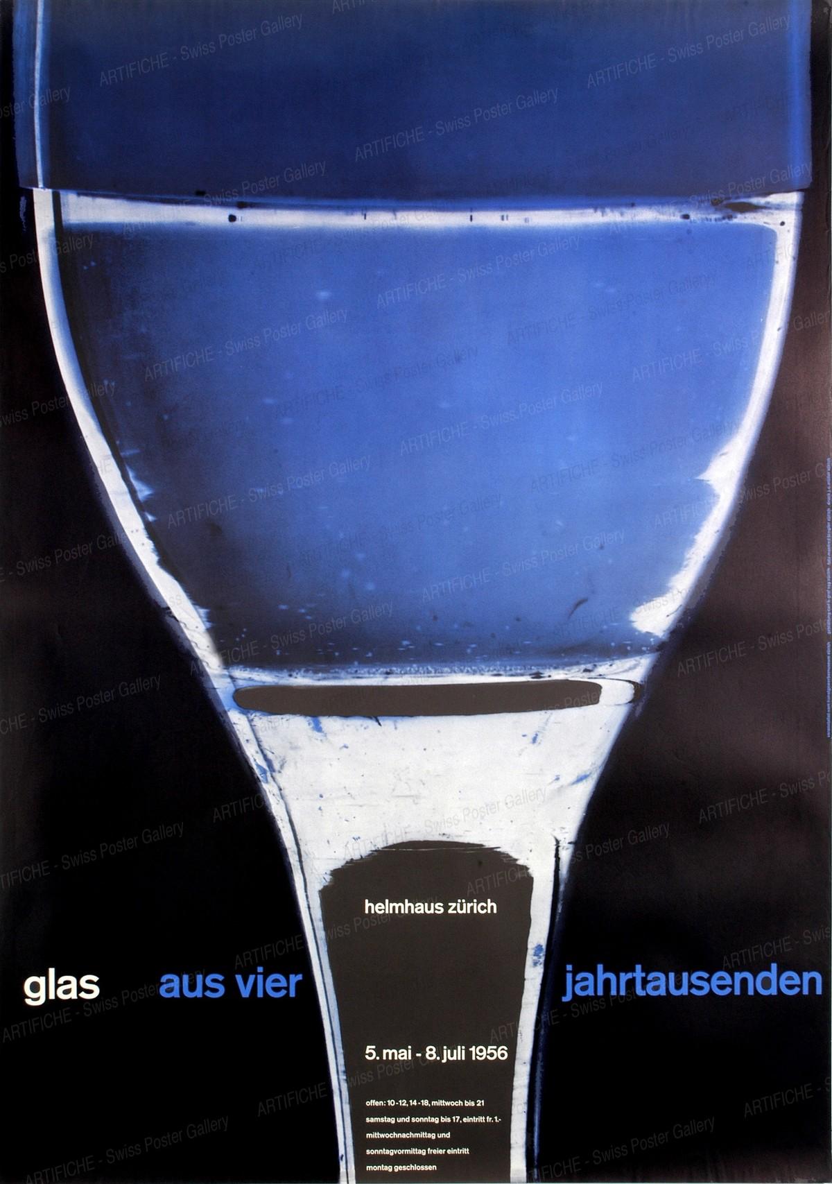 """Helmhaus Zürich """"Glas aus vier Jahrtausenden"""" 5. Mai – 8. Juli 1956, Carl B. Graf"""