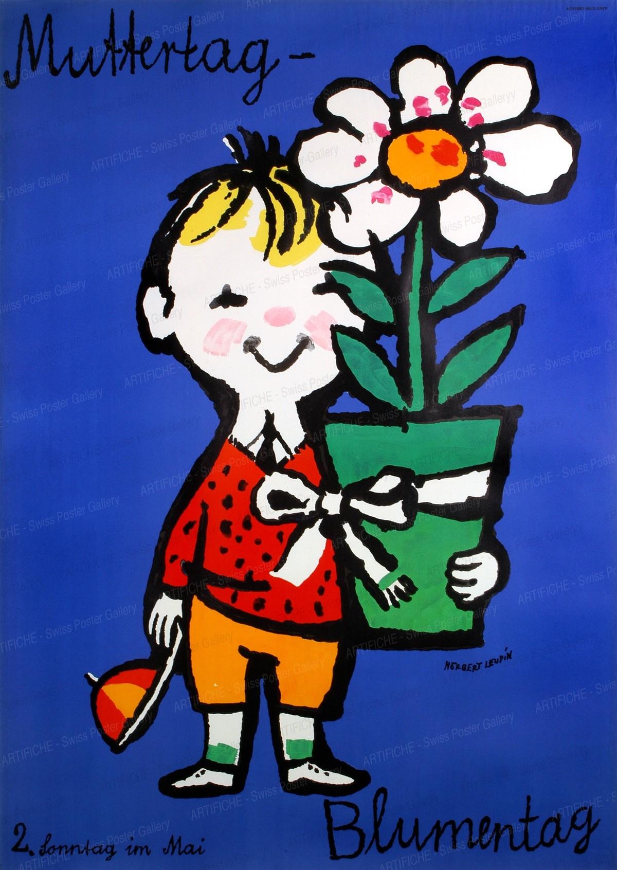 Mothers Day – Flower Day – 13th May – Propaganda für die Blume, Herbert Leupin