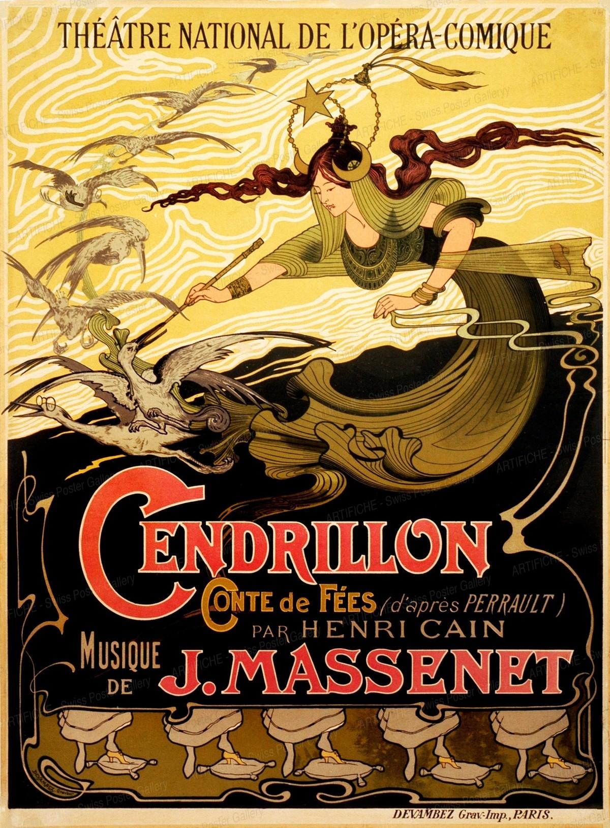Cendrillon Conte de Fées par Henri Cain, Musique de J. Massenet – Théâtre National de l'Opéra Comique Paris, Emile Bertrand