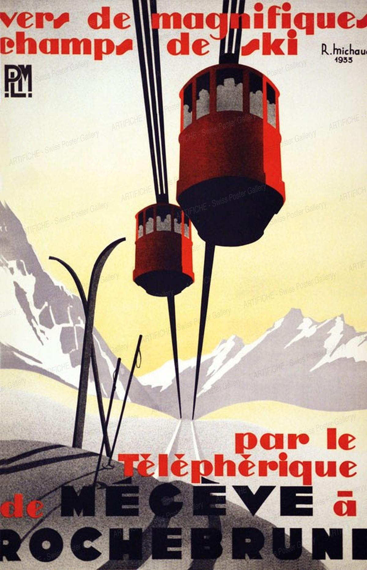 MÉGÈVE – ROCHEBRUNE – Téléphérique, René Michaud