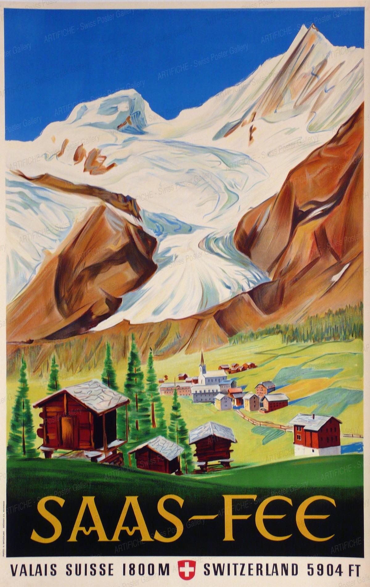 SAAS-FEE – Valais – Suisse – 1800 m – Switzerland – 5904 ft, Artist unknown