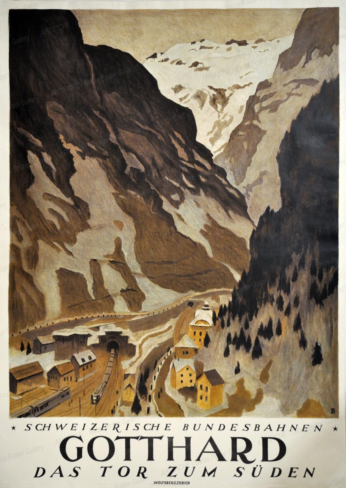 GOTTHARD – Das Tor zum Süden – Schweizerische Bundesbahnen, Otto Baumberger