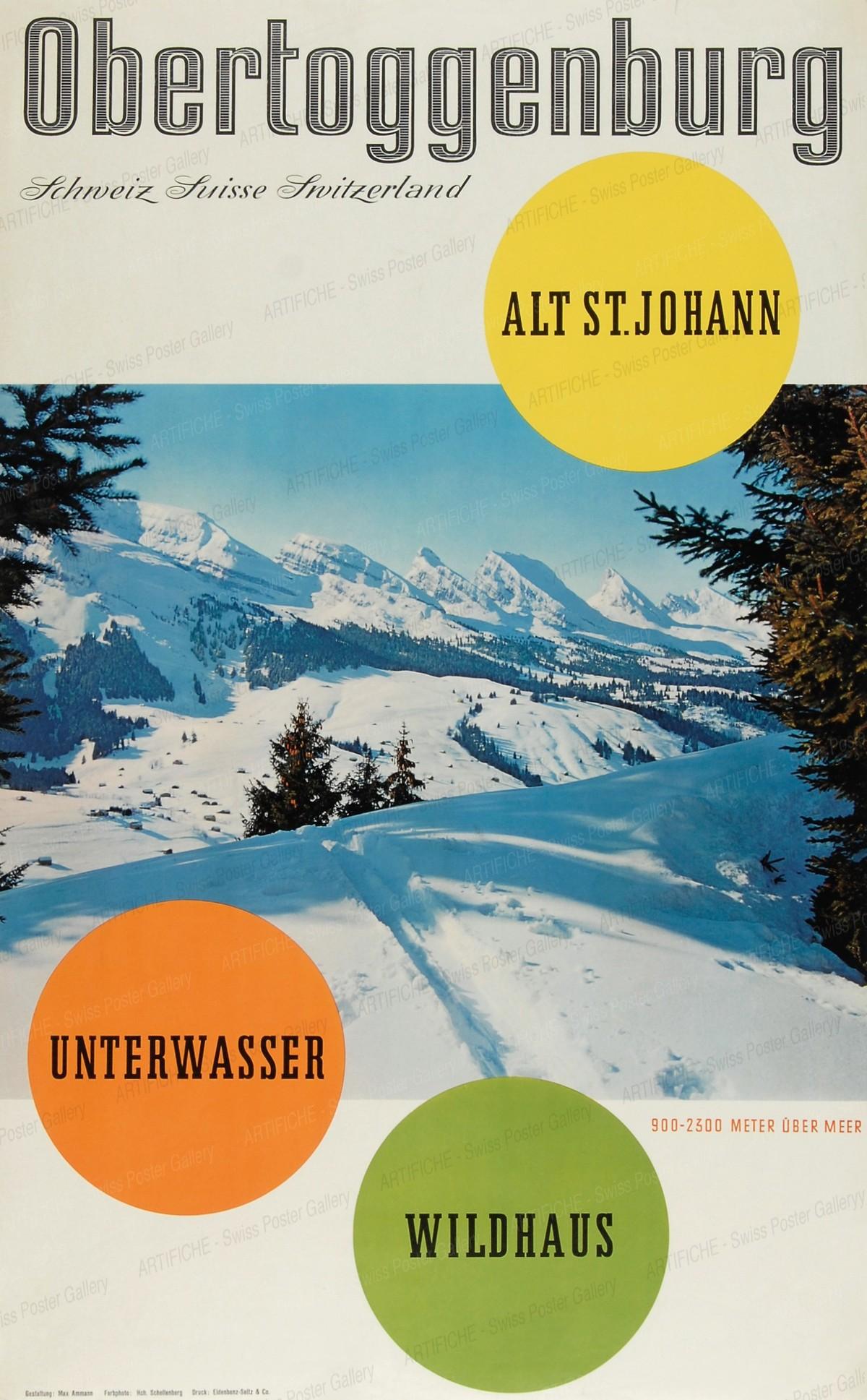 Obertoggenburg – Alt St. Johann – Unterwasser – Wildhaus – 900-2300 Meter über Meer, Ammann, Max, 20. Jh.