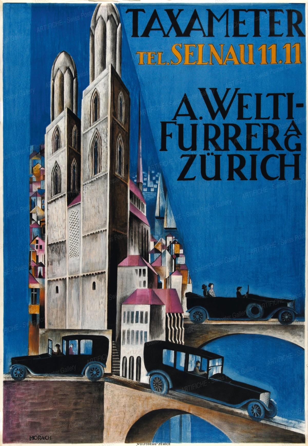 TAXAMETER – TEL. SELNAU 11.11 – A. Welti-Furrer AG Zürich, Otto Morach