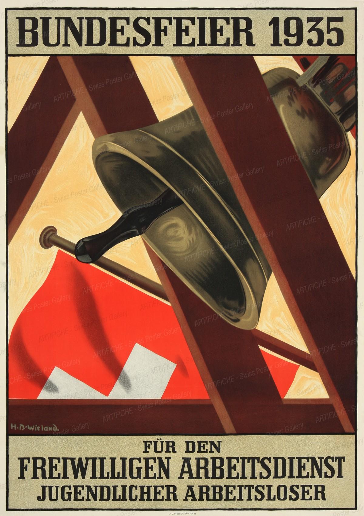 Bundesfeier 1935 – Für den freiwilligen Arbeitsdienst jugendlicher Arbeitsloser, Hans Beat Wieland