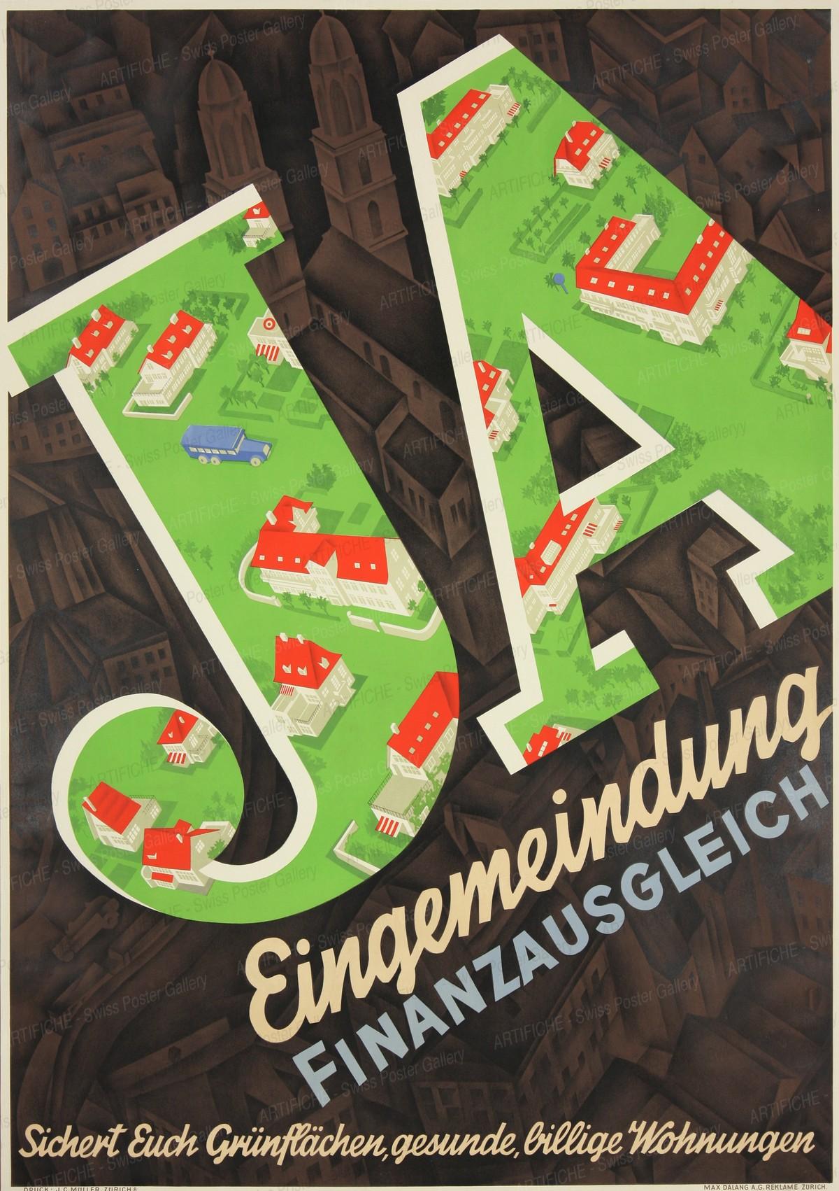 Eingemeindung JA – Finanzausgleich, Max Dalang
