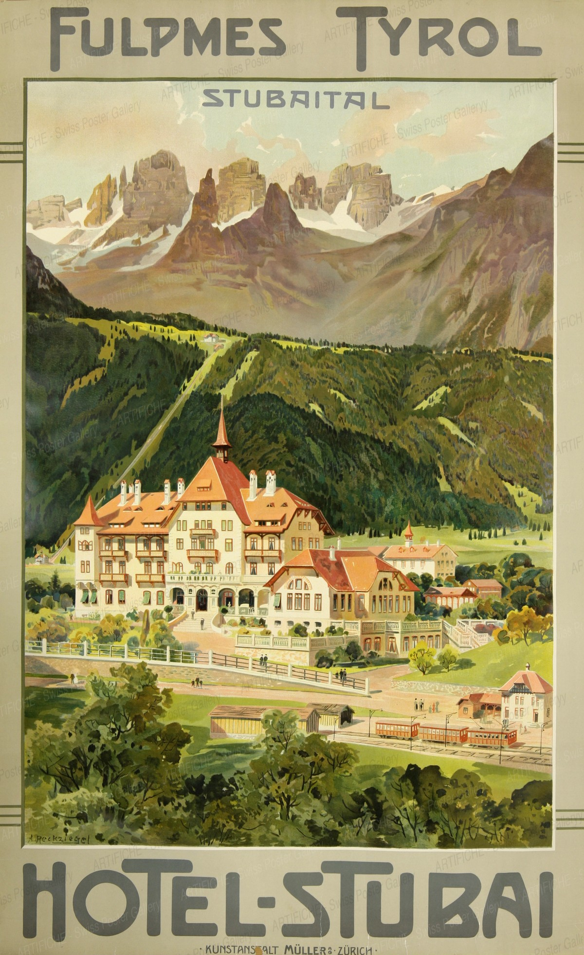 Fulpmes Tyrol – Hotel Stubai, Anton Reckziegel