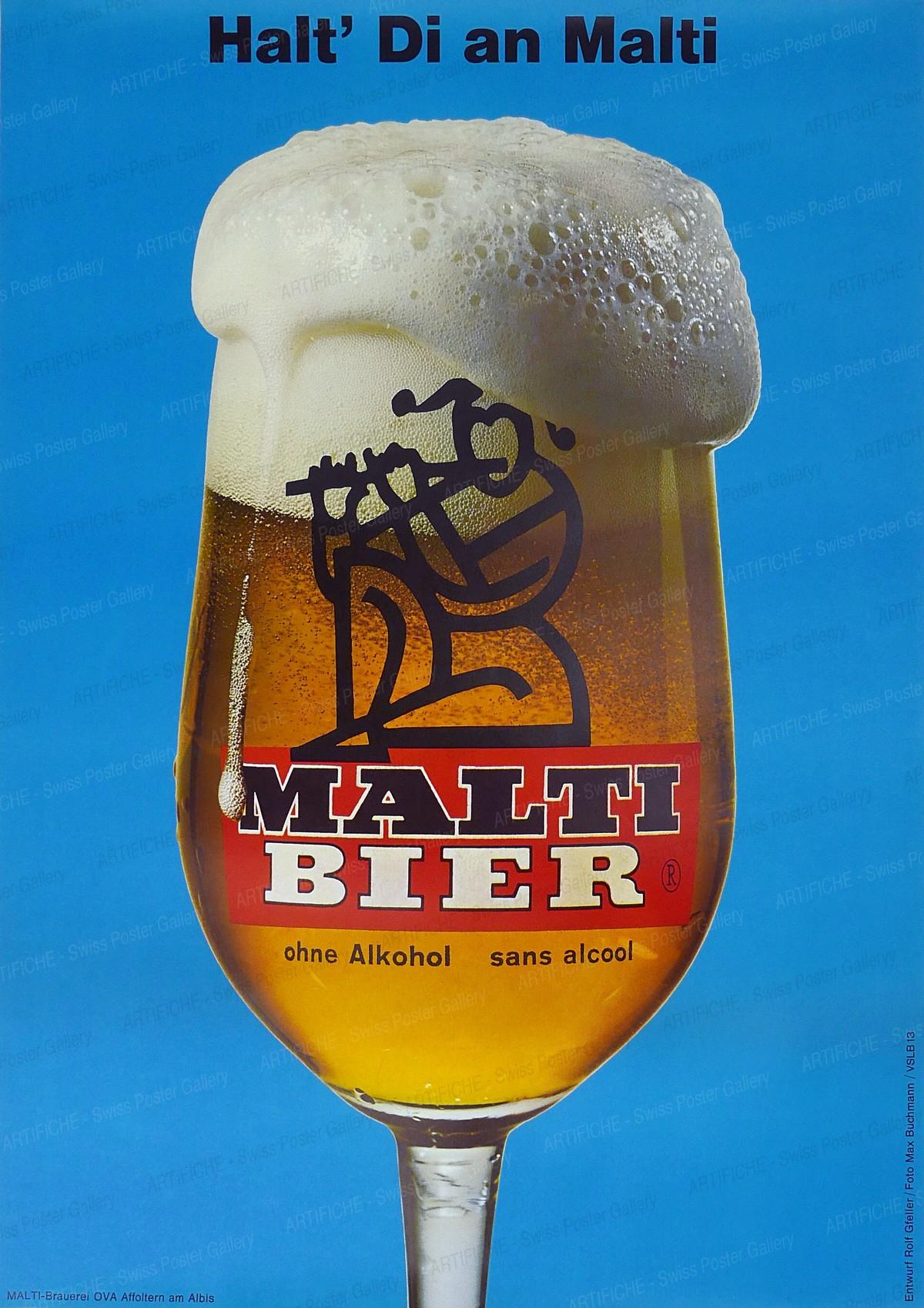 Halt' Di an Malti – Malti Bier – ohne Alkohol, Rolf Gfeller