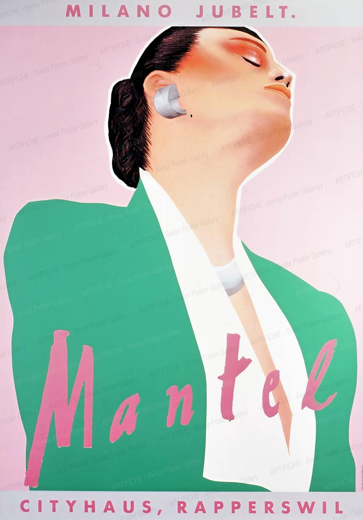 MILANO JUBELT. Mantel – CITYHAUS RAPPERSWIL, Rémy Fabrikant