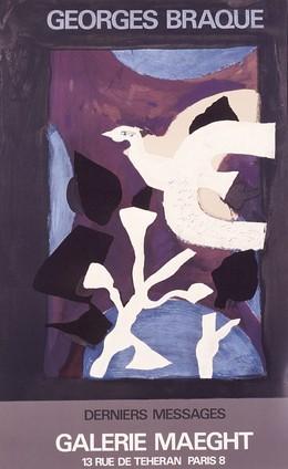 Galerie Maeght – Geroges Braque – Derniers Messages, Georges Braque