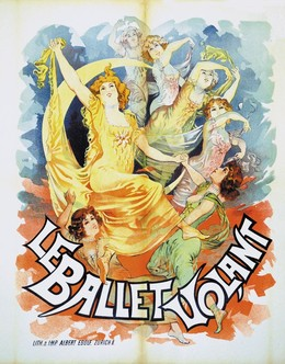 LE BALLET VOLANT, Artist unknown