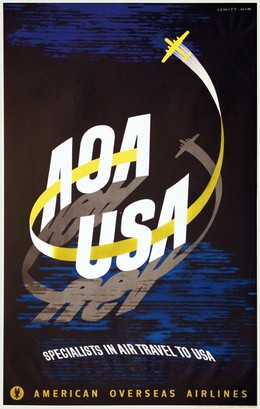 AOA – USA Specialist in Air Travel to USA – American Overseas Airlines, George Him 1900-1982) Lewitt-Him (Jan Leewitt 1907-1991