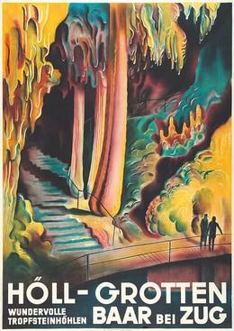 HÖLL-GROTTEN – BAAR bei ZUG – Wundervolle Tropfsteinhöhlen, Otto Baumberger