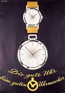 Die gute Uhr – beim guten Uhrmacher, Percy Wenger