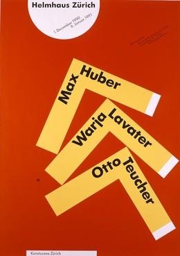 Helmhaus Zürich – Ausstellung Max Huber – Warja Lavater – Otto Teucher, Max Huber