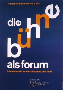 Kunstgewerbemuseum Zürich – Die Bühne als Forum, Max Huber
