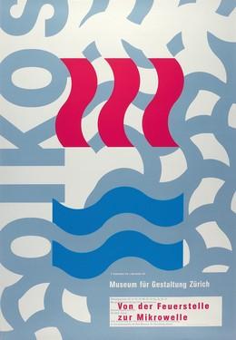 Museum für Gestaltung Zürich – Von der Feuerstelle zur Mikrowelle, Ralph Schraivogel