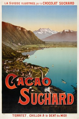 Cacao Suchard – La Suisse illustrée par le Chocolat Suchard – Territet, Chillon & Dent du Midi, Artist unknown