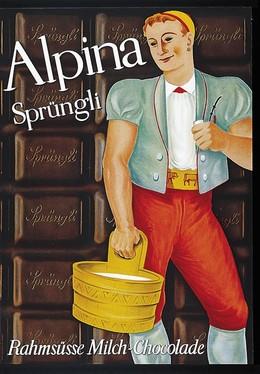 Alpina – Sprüngli – Rahmsüsse Milch-Chocolade, Max Dalang