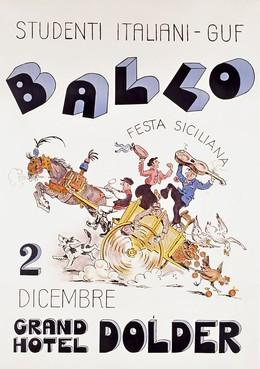 Ballo Studenti Italiani – GUF – Grand Hotel Dolder Zürich – Festa Siciliana, Artist unknown