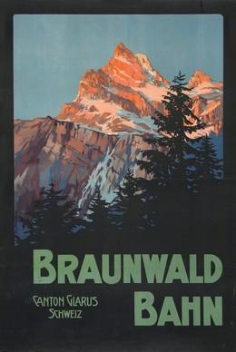 Braunwald Bahn – Canton Glarus – Schweiz, Artist unknown