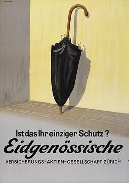 Eidgenössische – Ist das Ihr einziger Schutz?, Artist unknown