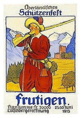 Oberländisches Schützenfest Frutigen – Plansumme: Fr. 50000 – Lötschbergeröffnung – 25-30 Juni 1913, Emil Cardinaux