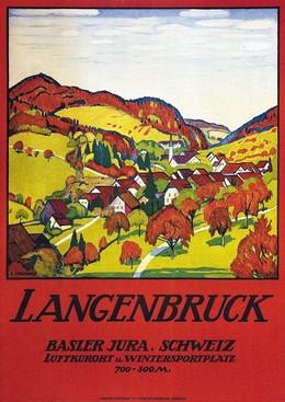 LANGENBRUCK – Basler Jura – Schweiz – Luftkurort u. Wintersportplatz, Emil Cardinaux