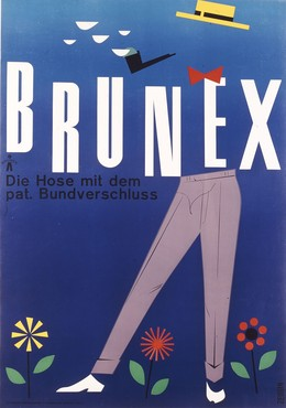 BRUNEX – Die Hose mit dem pat. Bundverschluss, W. Klapproth