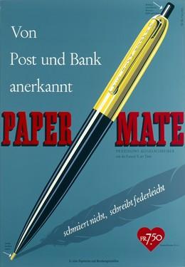 Von Post und Bank anerkannt – Paper-Mate, Fritz Meyer