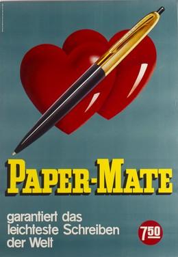 Paper-Mate garantiert das leichteste Schreiben der Welt, Farner Rudolf