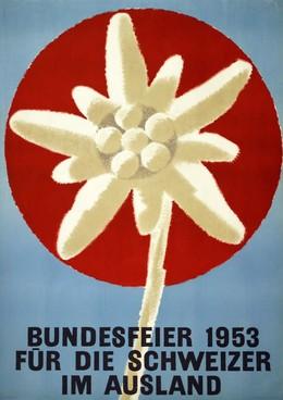 Bundesfeier 1953 für die Schweizer im Ausland, Artist unknown