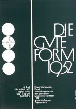Gewerbemuseum Basel – DIE GUTE FORM 1952, Armin Hofmann