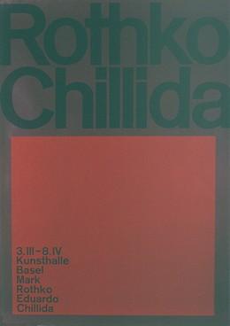 Kunsthalle Basel – Mark Rothko / Eduardo Chillida, Armin Hofmann