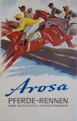 Arosa – PFERDE-RENNEN – Horse Races – Courses de Chevaux – Totalisator, Herbert Berthold Libiszewski