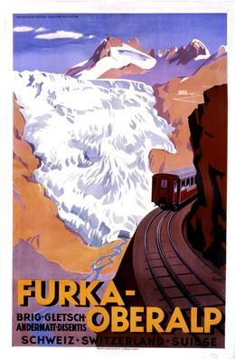 FURKA-OBERALP – Brig – Gletsch- Andermatt – Disentis – SCHWEIZ * SWITZERLAND * SUISSE, Otto Ernst
