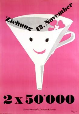 Internationale Landes Lotterie – 2 x 50.000 – 12. November, Fritz Butz