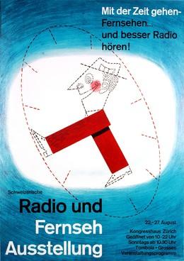 Mit der Zeit gehen – Fernsehen und besser Radio hören -Radio & Fernseh Ausstellung, Fritz Meyer-Brunner