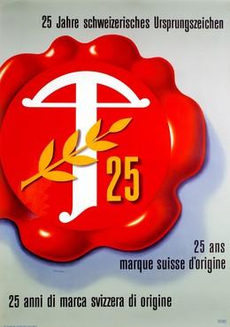 25 Jahre Ursprungszeichen – 25 ans marque suisse d'origine, Artist unknown