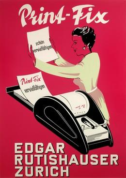 EDGAR RUTISHAUSER ZÜRICH – Print Fix, Artist unknown