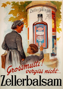 Zellerbalsam – Grossmutti vergiss nicht!, Artist unknown