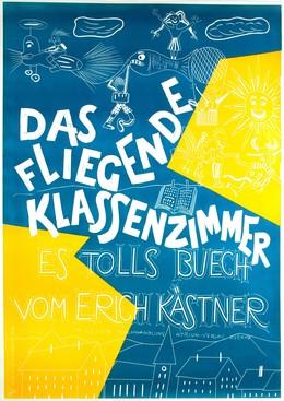 DAS FLIEGENDE KLASSENZIMMER – Es tolls Buech vom Erich Kästner, Artist unknown