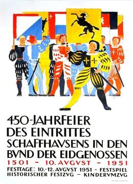 450 Jahrfeier des Eintrittes Schaffhausens in den Bund, Artist unknown